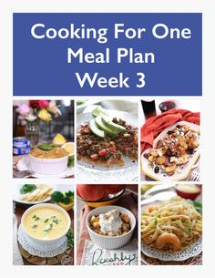 This Cooking For One Meal Plan, Week 3 includes recipes, a grocery list and co. - This Cooking For One Meal Plan, Week 3 includes recipes, a grocery list and cooking tips. Easy Weekly Meals, Easy Meals For One, Healthy Meals For One, Small Meals, Healthy Recipes, Yummy Recipes, Dinner Healthy, Healthy Dinners, Quick Recipes