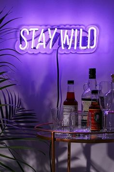 Neon Mfg. Stay Wild Sign. Need this for my apartment