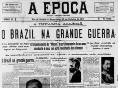 Arquivo S: O Brasil na Primeira Guerra Mundial
