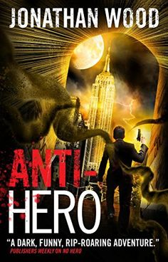 Anti-Hero by Jonathan Wood. When it rains it pours… monster machines. That attack during a funeral and ruin everyone's day. MI37—the government department devoted to defending Britain from cosmic horrors—is under siege, so Arthur Wallace and his team must travel to Area 51, ably—and oddly—assisted by Agent Gran. But their travels don't end there, not when there's an Arctic town populated entirely by spore zombies and the 2.0 version of Clyde has some funny ideas about how to save the world..