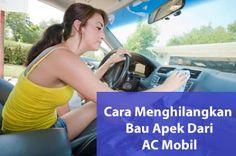 Cara Menghilangkan Bau Apek Dari AC Mobil