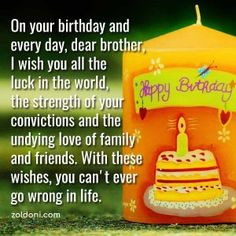 When their birthday comes, you often give them gifts to show how much you value them. But most often, simple birthday wishes for brother is enough. We made a compilation of the best birthday wishes for brother that you can use in case you need it. Birthday Wishes For Brother, Best Birthday Wishes, It's Your Birthday, Brother Images, Undying Love, Best Anniversary Wishes