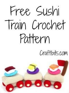 Sushi Train Crochet Pattern — craftbits.com