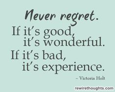 The experience is what takes you to new places...embrace the moment. Good...bad or extremely Wonderful! ~T