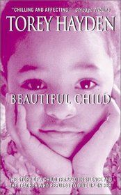 """Click to view a larger cover image of """"Beautiful Child"""" by Torey Hayden"""