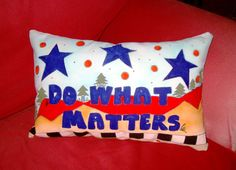 Do What Matters  Pillow by Cath by HumanTuneUp on Etsy