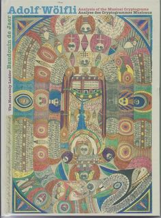 Baudouin De Jaer / Adolf Wölfli Analysis Of The Musical Cryptograms Heavenly