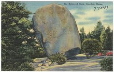 The Balanced Rock, Camden, Maine