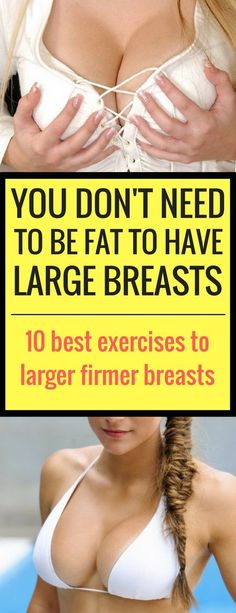 10 Exercises To Firmer Larger Breasts.