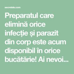 Preparatul care elimină orice infecție și parazit din corp este acum disponibil în orice bucătărie! Ai nevoie doar de 6 ingrediente simple..... - Secretele.com Body Hacks, Keep Fit, Good To Know, Health Fitness, Healthy, Tips, Orice, Food, Smoothie