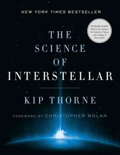 Interstellar, from acclaimed filmmaker Christopher Nolan, takes us on a fantastic voyage far beyond our solar system. Yet in The Science of Interstellar, Kip Thorne, the physicist who assisted Nolan o