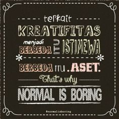 Quote from book 'normal is boring'