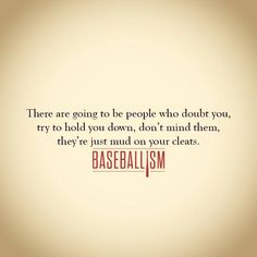 Mud on your cleats.