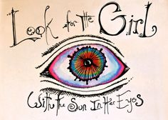 Look for the girl with the sun in her eyes