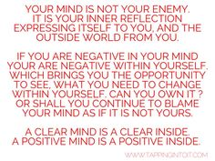 Your mind is not your enemy.