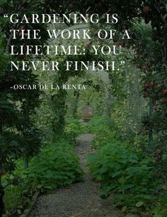 15 Inspiring Gardening Quotes and Sayings by Famous Authors - Home And Gardening Ideas Oscar De La Renta saying Great Quotes, Quotes To Live By, Me Quotes, Inspirational Quotes, Nature Quotes, Smart Quotes, Quotes Images, Work Quotes, Motivational