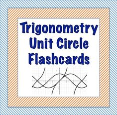 A complete set of flashcards for the unit circle. 16 cards testing the conversion of radians to degrees. 32 cards testing for sin, cos, and tan in radians and degrees