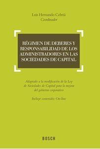 Régimen de deberes y responsabilidad de los administradores en las sociedades de capital / Luis Hernando Cebriá, coordinador