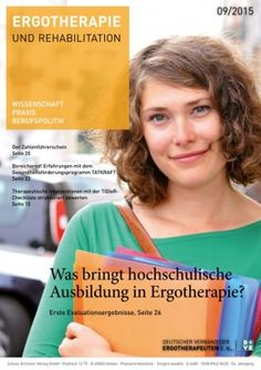 Ergotherapie und Rehabilition September 2015 edition - Read the digital edition by Magzter on your iPad, iPhone, Android, Tablet Devices, Windows 8, PC, Mac and the Web.