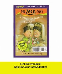 Great-Grandpas In the Litter Box/Through the Medicine Cabinet (The Zack Files Flip Book- Two  in one) (9780448428253) Dan Greenburg, Jack E. Davis , ISBN-10: 0448428253  , ISBN-13: 978-0448428253 ,  , tutorials , pdf , ebook , torrent , downloads , rapidshare , filesonic , hotfile , megaupload , fileserve