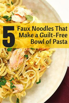 If you're counting carbs, craving them, or looking to cut back on processed varieties, these five healthy dishes offer a unique and creative take on popular pasta favorites. #lowfatcarbs #carblovers #fauxnoodles #everydayhealth | everydayhealth.com