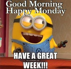 Good Morning Happy Monday Minion Quote