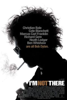 I'M NOT THERE BOB DYLAN Directed by Todd Haynes. With Christian Bale, Cate Blanchett, Heath Ledger, Ben Whishaw. Ruminations on the life of Bob Dylan, where six characters embody a different aspect of the musician's life and work. Ben Whishaw, Streaming Movies, Hd Movies, Movies To Watch, Movies Online, Saddest Movies, Movie Tv, Film Watch, Cinema Movies