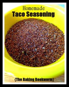 Homemade Taco Seasoning from The Baking Bookworm.  An easy to whip up and tasty seasoning for Taco Emergencies (without all the preservatives you can't pronounce).