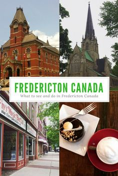 What to do and See in Fredericton Canada