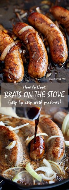 How to Cook Brats on the Stove - with step by step instructions - method 2 - wit. - New Ideas Beer Brats Recipe Stove, Cooking Brats On Stove, Beer Sausage Recipe, Sausage Recipes, Sausage Meals, Oven Cooking, How To Cook Bratwurst, How To Cook Brats, How To Cook Beef