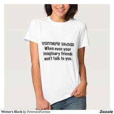 Writer's Block Tshirt