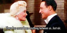 "People would be totally honest. You'd never again wonder why he didn't text you back. | 14 Reasons Why Life Should Be More Like ""Singin' In The Rain"""