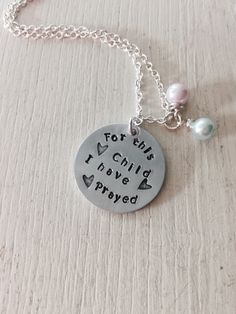 Infertility Adoption For this Child I have Prayed Hand Stamped Aluminum Glass Pearl Necklace by SoulCysterCreations on Etsy https://www.etsy.com/listing/213214420/infertility-adoption-for-this-child-i