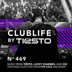 Club Life 469 by tiesto - Discover the world's best DJs