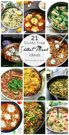 21 Gluten Free Skillet Meals ready in 30 minutes- Find lots of quick gluten free meal recipe ideas for the weekday.