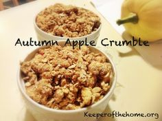 Serving Up the Autumn Harvest with an Apple Crumble - Keeper of the Home