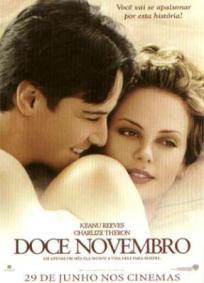 Filme Doce Novembro | CineDica Cinema Film, Cinema Movies, Movie Theater, Film Movie, Iconic Movies, Funny Movies, Saddest Movies, Series Movies, Movies And Tv Shows
