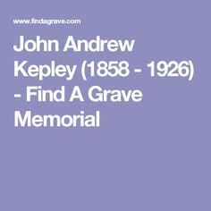 John Andrew Kepley (1858 - 1926) - Find A Grave Memorial