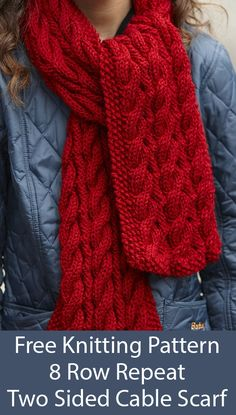 Scarf Free Knitting Pattern for 8 Row Repeat Two Sided Cable Scarf - Reversible scarf knit with an 8 row repeat cable that looks great on both sides. Designed by Lion Brand. Cable Knitting Patterns, Easy Knitting, Double Knitting, Knitting Stitches, Knitting Designs, Knitting Yarn, Knit Patterns, Knitting Tutorials, Knitting Machine