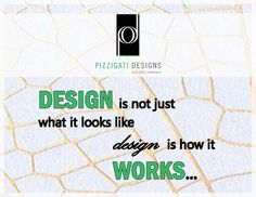My e-spiration: Quote of the Week Wednesday... Design is not just what it looks like! #quote #inspiration #interiordesign #design #function #NYC