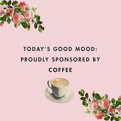 Quotes To Make Your Day . . . . . #coffee #day #love #quote #quotefortheday #quotes #quotestoliveby #igers post #caffiene #girlyquotes #coffeebreak #friday #good #goodvibe #mood