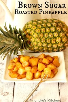 Brown Sugar Roasted Pineapple is a easy side dish with hints of butter and cinnamon. I serve it all the time with ham but it is also great with BBQ pork, breakfast sausage or even over ice cream. For all it's versatility it is crazy easy to make - you can have it in the oven in five minutes! Easter Dinner anybody?