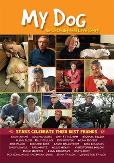 My Dog: An Unconditional Love Story (2009) Movie - hoopla digital