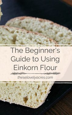 Many gluten intolerant people find that they are able to digest einkorn without the negative side effects normally associated with eating white/wheat flour. Sourdough Recipes, Flour Recipes, Bread Recipes, Recipes With Einkorn Flour, Gourmet Recipes, Whole Food Recipes, Cooking Recipes, Healthy Recipes, Healthy Breads