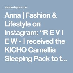 392 Likes, 21 Comments - Anna Sleeping Pack, Korean Products, Sleep Mask, Camellia, Glow, Anna, Concept, Lifestyle, My Style