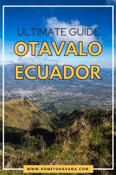 The market at Otavalo in Ecuador is the largest indigenous market in South America, and it is a perfect excursion from Quito. Our guide to how to visit the market, how to get to Otavalo, and what to look for at the market.