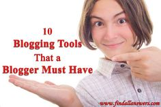 The use of right blogging tools helps to make life easier. Here are the set of ten tools for the bloggers of 2014 and beyond.