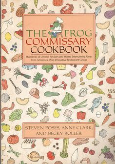 Frog Commissary Cookbook Vintage 1985 Steven Poses Anne Clark Becky Roller, CrabbyCats, Crabby Cats - pinned by pin4etsy.com
