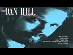 Sometimes When We Touch - Dan Hill - Official Video 1994 - YouTube