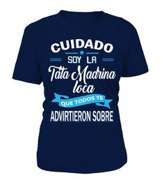 EDICIÓN LIMITADA - TATA MADRINA LOCA  #birthday #october #shirt #gift #ideas #photo #image #gift #costume #crazy #nephew #niece